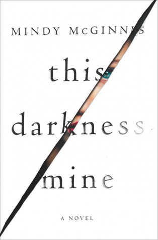 This-Darkness-Mine-by-Mindy-McGinnis-